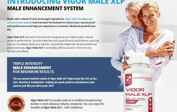 Everything That Men Need To Know About Vigor Male XLP Pills