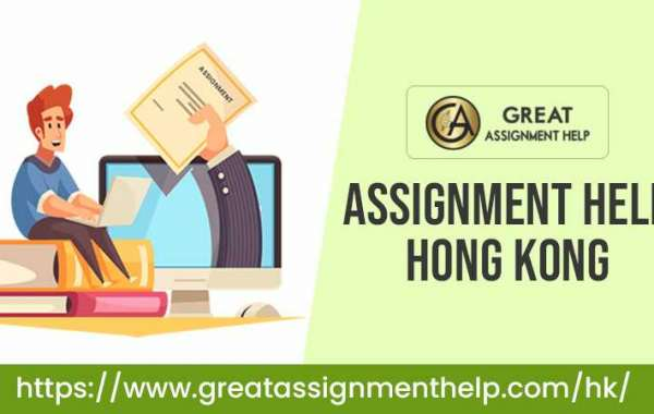 Assignment Help Hong Kong – Why Are We Considered To Be the Best and Our Online Help